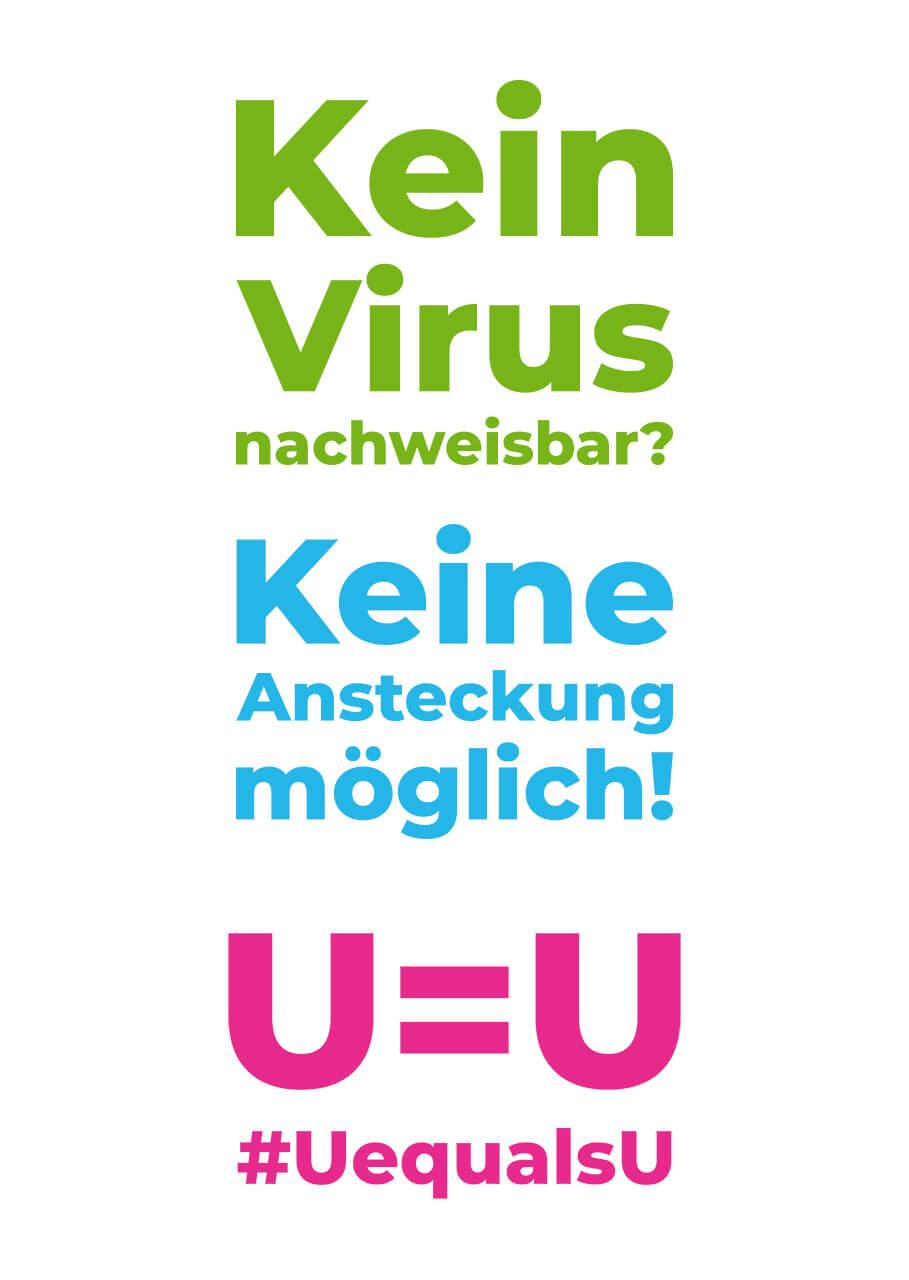 Keine Virus nachweisbar? Keine Ansteckung möglich! U=U #UequalsU
