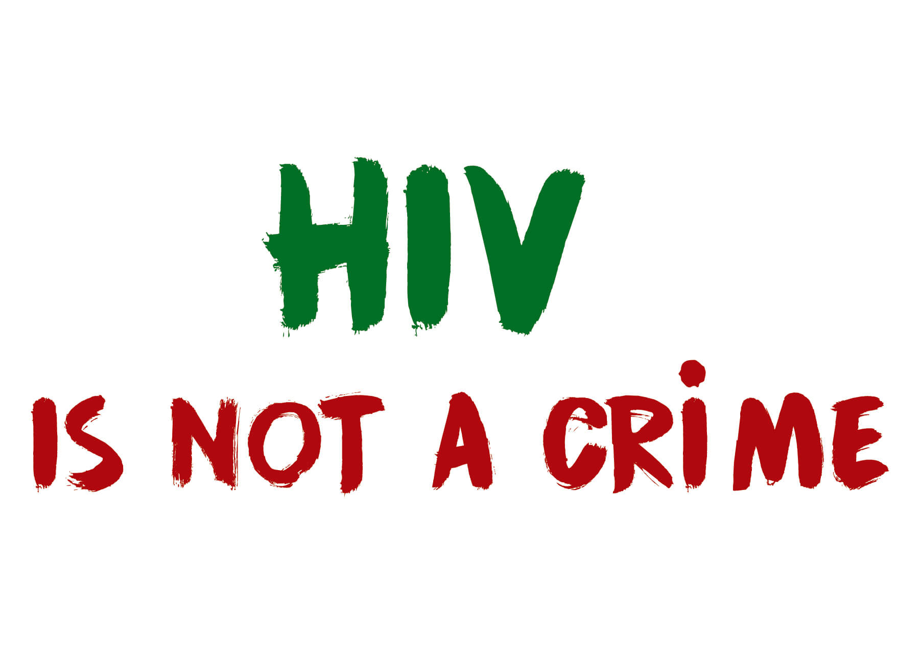 HIV is not a crime